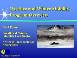 Weather and Winter Mobility Program Overview