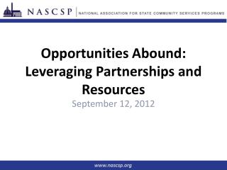 Opportunities Abound: Leveraging Partnerships and Resources