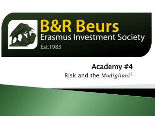 Academy  #4 Risk and the