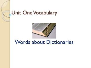 Unit One Vocabulary