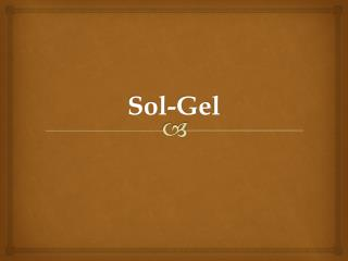 Sol-Gel