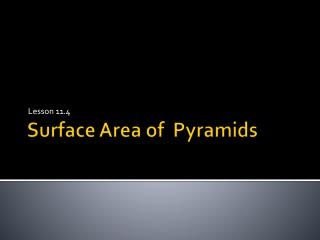 Surface Area of  P yramids