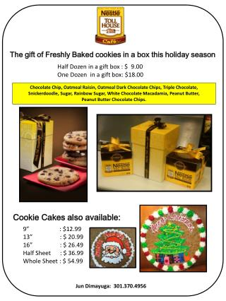 The gift of Freshly Baked cookies  in a box this  holiday season