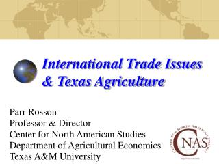 International Trade Issues & Texas Agriculture