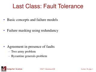 Last Class: Fault Tolerance