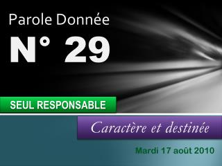 Caract�re et destin�e