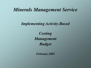 Minerals Management Service