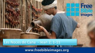 Les Noces de Cana  - Jean 2, 1-11