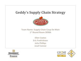 Geddy's Supply Chain Strategy