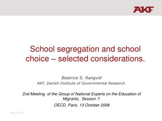 School segregation and school choice – selected considerations.