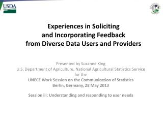 Experiences in Soliciting  and  Incorporating Feedback  from Diverse Data Users and Providers