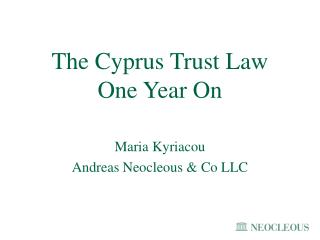 The Cyprus Trust Law One Year On