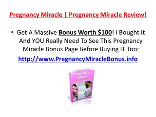Is Pregnancy Miracle For Real