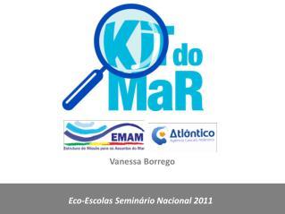 Eco-Escolas Seminário Nacional 2011