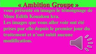 «Ambition Groupe»