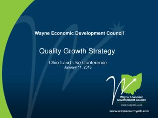 Wayne Economic Development Council Quality Growth Strategy