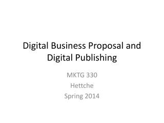 Digital Business Proposal  and  Digital Publishing