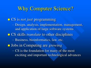 Why Computer Science?