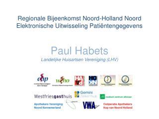 Regionale Bijeenkomst Noord-Holland Noord Elektronische Uitwisseling Patiëntengegevens
