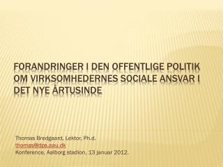 Forandringer i den offentlige politik om virksomhedernes sociale ansvar i det nye årtusinde