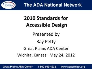 2010 Standards for  Accessible Design