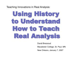 Teaching Innovations in Real Analysis: