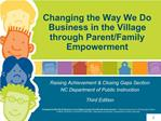Changing the Way We Do Business in the Village through Parent