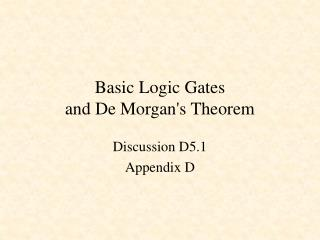 Basic Logic Gates and De Morgan's Theorem
