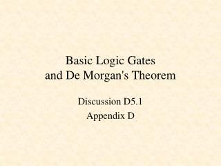 Basic Logic Gates and De Morgan's Theorem
