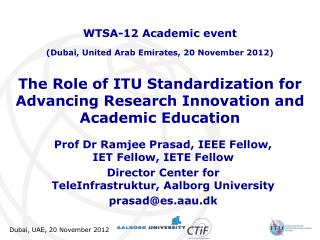 The Role of ITU Standardization for Advancing Research Innovation and Academic Education