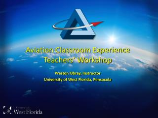 Aviation Classroom Experience Teachers' Workshop