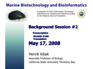 Background Session #2 Transcription        Genetic Code        Translation May 17, 2008