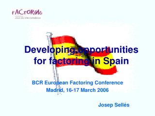 Developing opportunities for factoring in Spain