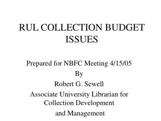 RUL COLLECTION BUDGET ISSUES