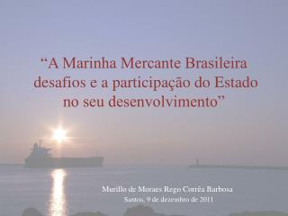 Murillo de Moraes Rego Corr�a Barbosa