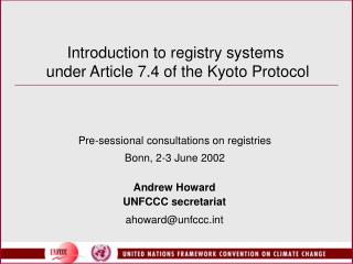 Introduction to registry systems  under Article 7.4 of the Kyoto Protocol
