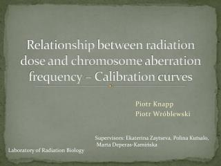 Relationship between radiation dose  and  chromosome aberration frequency  –  Calibration curves