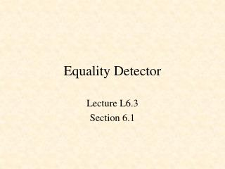 Equality Detector