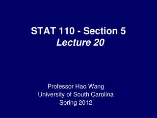 STAT 110 - Section 5  Lecture 20