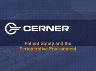 Patient Safety and the Perioperative Environment