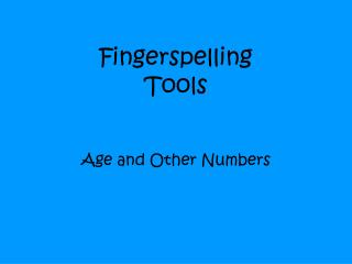 Fingerspelling Tools