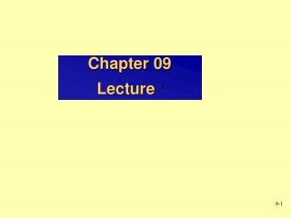 Chapter 09 Lecture  *