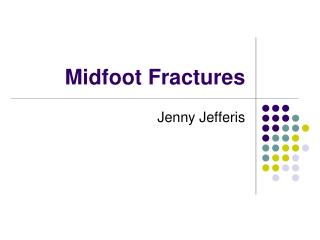 Midfoot Fractures