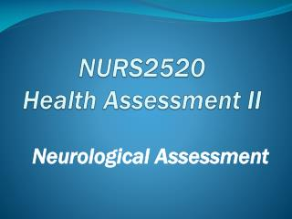 NURS2520 Health Assessment II