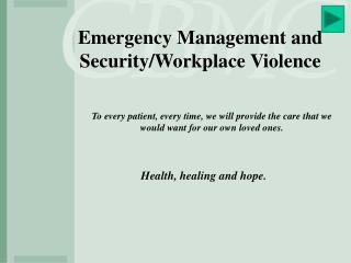 Emergency Management and Security/Workplace Violence