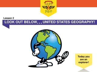 LOOK OUT BELOW  UNITED STATES GEOGRAPHY!