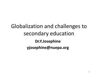 Globalization and challenges to secondary education