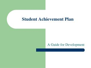 Student Achievement Plan