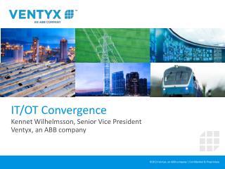 IT/OT  Convergence