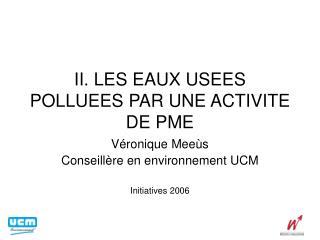 II. LES EAUX USEES POLLUEES PAR UNE ACTIVITE DE PME